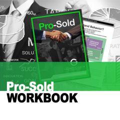 Pro-Sold Workbook (Hardcopy)