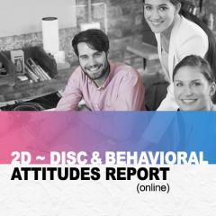 The 2D Report: DISC + Behavioral Attitudes Index (BAI) (online)
