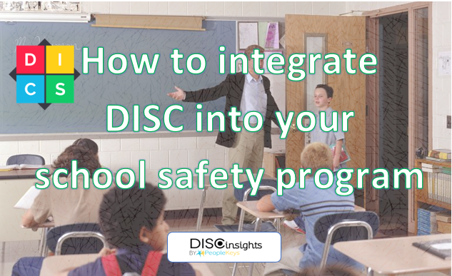 How to integrate DISC into your school safety program