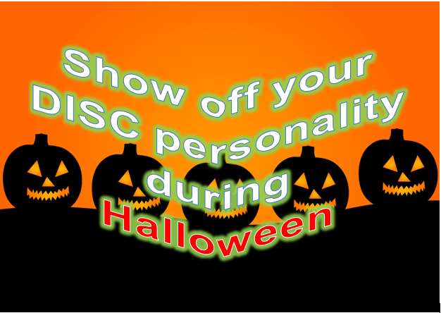 How to Show off your DISC personality during Halloween