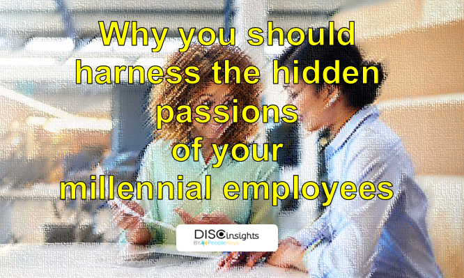 Why you should harness the hidden passions of your millennial employees