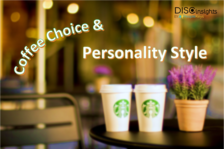 What Your Starbucks Coffee Choice Says about Your Personality Style