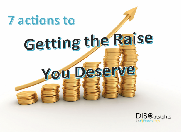 7 Actions to Getting the Raise You Deserve – part 2
