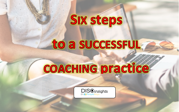 Six steps to a successful coaching practice