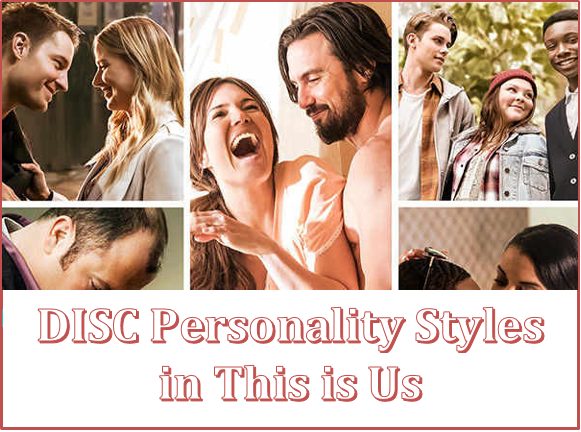 What are the DISC Personality Styles in This is Us
