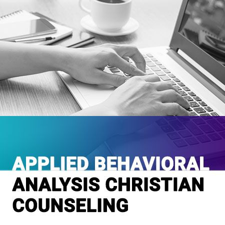 Applied Behavioral Analysis Christian Counseling