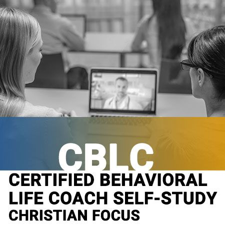 Certified Behavioral Life Coach (CBLC) Self-Study Course