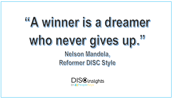 A winner is a dreamer who never gives up, Nelson Mandela